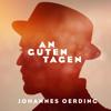 Johannes Oerding - An guten Tagen  artwork