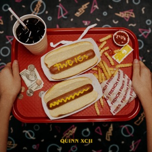 QUINN XCII - Two 10s Chords and Lyrics
