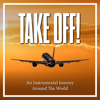 Various Artists - Take Off! - An Instrumental Journey Around the World artwork