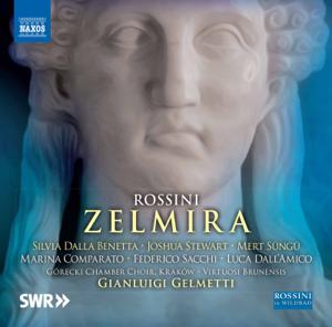 Silvia Dalla Benetta, Marina Comparato, Joshua Stewart, Mert Süngü, Federico Sacchi, Virtuosi Brunensis & Gianluigi Gelmetti - Rossini: Zelmira (Live)