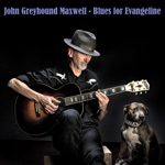 John Greyhound Maxwell - Honey It Must Be Love