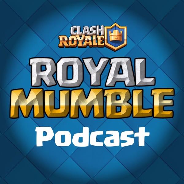 A Clash Royale podcast