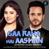 Ga Raha Hai Ye Asmaan Stripped Down Version feat Sunidhi Chauhan Single