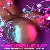 Wobble Up (feat. Nicki Minaj & G-Eazy) - Chris Brown Cover Art