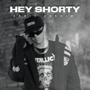 Chris Andrew - Hey Shorty