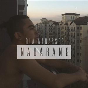 Blaine Nasser - Nadarang (Shanti Dope Cover)