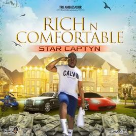 Rich N Comfortable (feat  Alkaline) - Single by Star Captyn