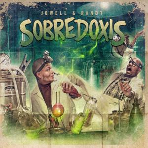 Jowell Y Randy - Sobredoxis