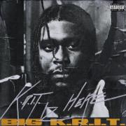K.R.I.T. IZ HERE - Big K.R.I.T. - Big K.R.I.T.