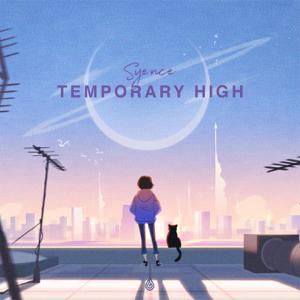 Syence - Temporary High - EP