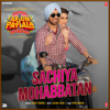 Sachiya Mohabbatan From Arjun Patiala - Sachet Tandon mp3