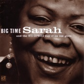 Big Time Sarah And The BTS Express - Thrill Is Gone