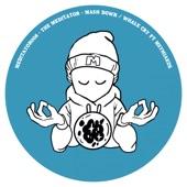 The Meditator - Mash Down