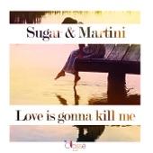 Love Is Gonna Kill Me artwork