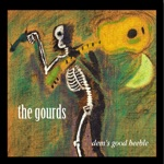 The Gourds - Trampled by the Sun