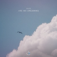 Are We Dreaming - GALPE