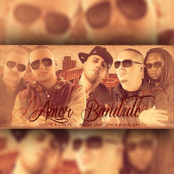 Amor Bandido (feat. Nicky Jam & Yaga y Mackie) [Remix] - Single