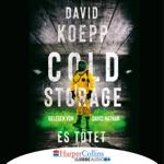 Cold Storage - Es tötet (Gekürzt)