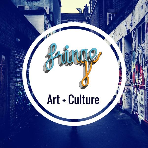 Fringe – Art & Culture