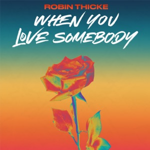 When You Love Somebody - Single