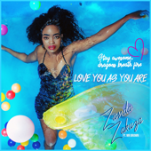 Love You as You Are (feat. Mr Brown) - Zanda Zakuza