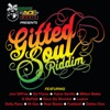 Gifted Soul Riddim