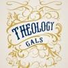 Theology Gals