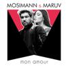 Mosimann & MARUV - Mon Amour artwork