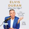 Elvis Duran - Where Do I Begin? (Unabridged)  artwork
