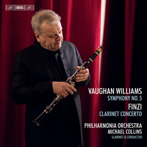 Michael Collins & Philharmonia Orchestra - Vaughan Williams: Symphony No. 5 in D Major - Finzi: Clarinet Concerto, Op. 31