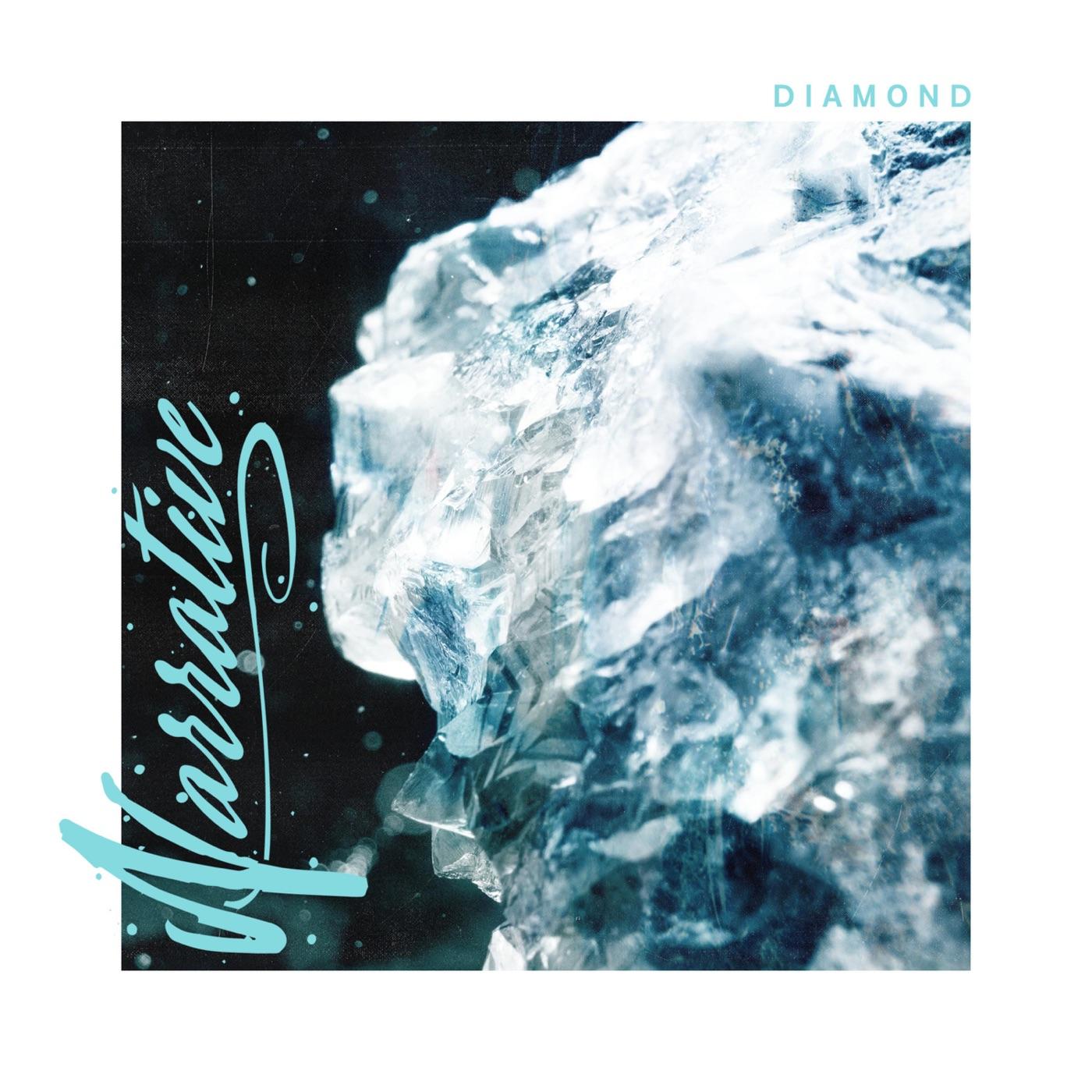 Narrative - Diamond [single] (2019)