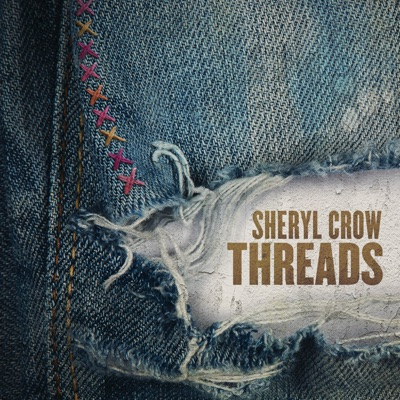 Sheryl Crow – Threads