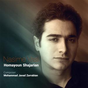 Homayoun Shajarian - Nasime Vasl
