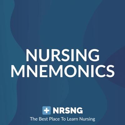 Nursing Mnemonics Show by NRSNG (Memory Tricks for Nursing School)