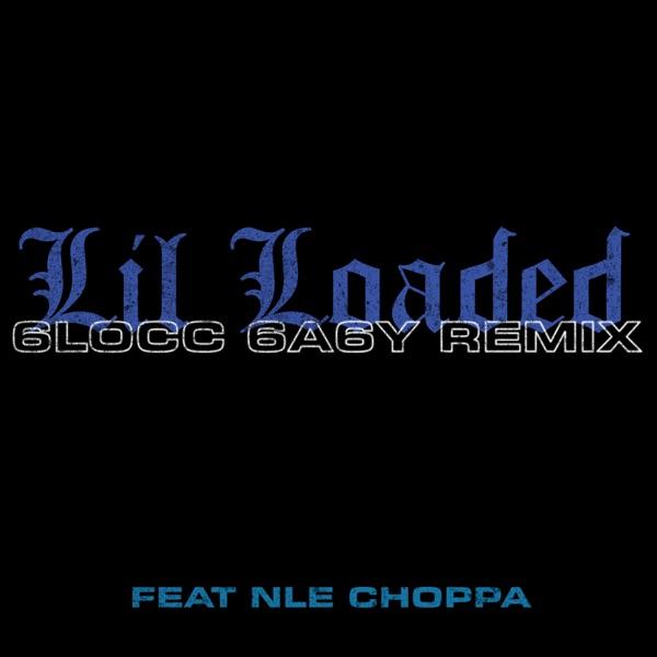 6locc 6a6y (Remix) [feat. NLE Choppa] - Single