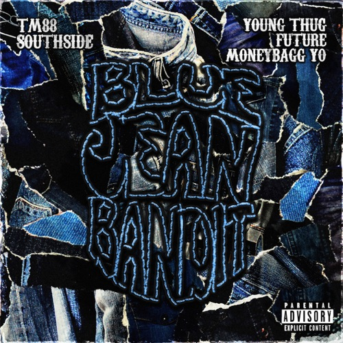 TM88, Southside & Moneybagg Yo – Blue Jean Bandit (feat. Young Thug & Future) [iTunes Plus AAC M4A]