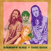 Sammy Rae - The Box