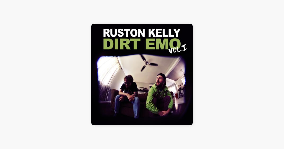 Dirt Emo Vol  1 by Ruston Kelly