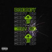 SHUT UP - DaBaby
