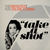 The Fantastics ! - Take a Shot (feat. Sulene Fleming) [Richard Earnshaw's Little Big TV Mix] Grafik