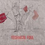 Technical Foul - EP