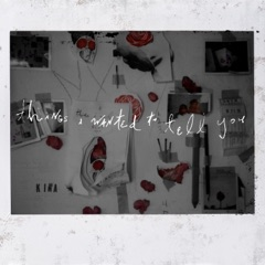 Things I Wanted To Tell You - EP