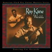 Ray Kāne - `Ulupalakua