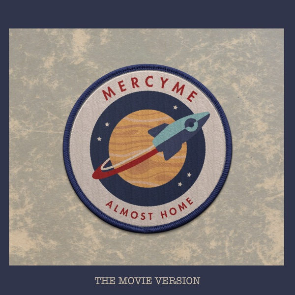 Almost Home (Movie Version) [feat. Jeremy Camp] - Single