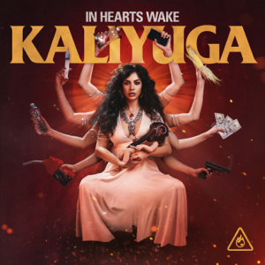 In Hearts Wake - Kaliyuga