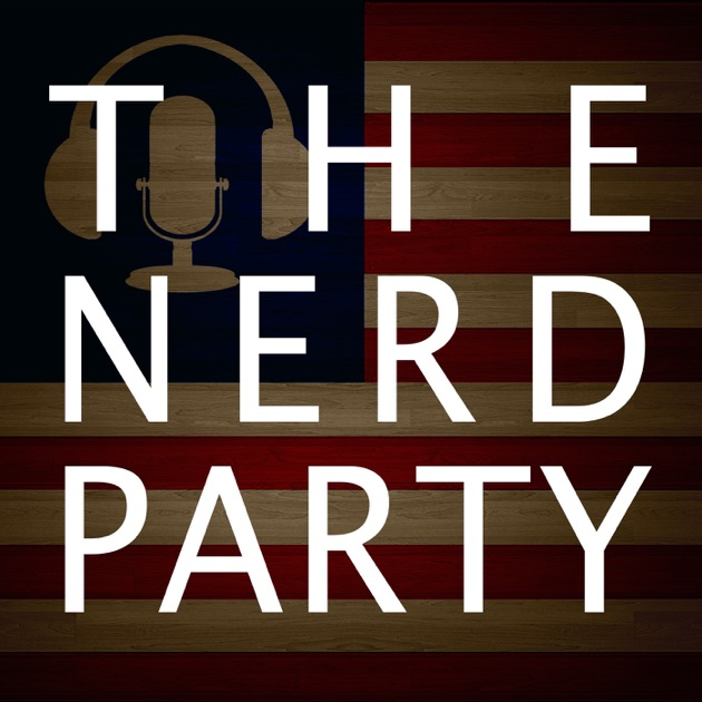 0af5d08a1d4 The Nerd Party - Master Feed by The Nerd Party on Apple Podcasts