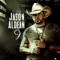 Got What I Got - Jason Aldean lyrics