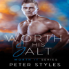 Peter Styles - Worth His Salt: Worth It, Book 2 (Unabridged)  artwork