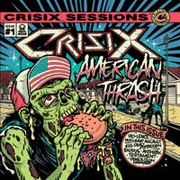 Crisix - Crisix Sessions: #1 American Thrash artwork
