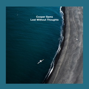 Lost Without Thoughts - Single